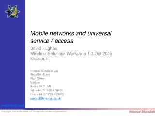 Mobile networks and universal  service / access