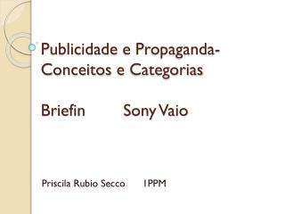 Publicidade  e Propaganda-  Conceitos  e  Categorias Briefin         Sony  Vaio