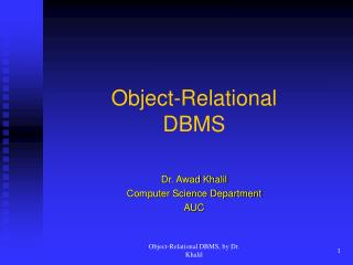 Object-Relational  DBMS