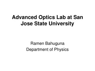 Advanced Optics Lab at San Jose State University