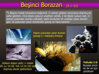 Beşinci Borazan   (9:1-12)
