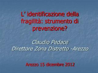 Arezzo 15 dicembre 2012