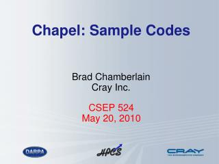 Chapel:  Sample Codes