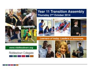 Year 11 Transition Assembly Thursday 2 nd  October 2014