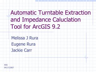 Automatic Turntable Extraction and Impedance Caluclation Tool for ArcGIS 9.2
