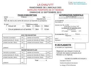 LA CHAU�VTT RANDONNEE DE L�AMICALE DES  SAPEURS POMPIERS DE ST REMEZE DIMANCHE 22 SEPTEMBRE 2013