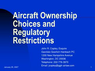 Aircraft Ownership Choices and Regulatory Restrictions