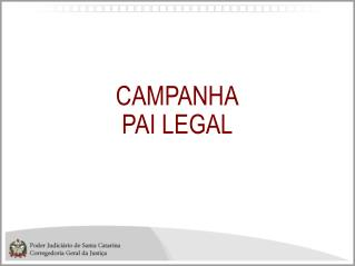 CAMPANHA PAI LEGAL