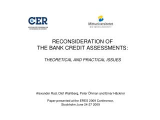 RECONSIDERATION OF  THE BANK CREDIT ASSESSMENTS: THEORETICAL AND PRACTICAL ISSUES