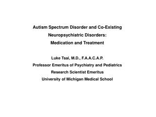 Autism Spectrum Disorder  and  Co-Existing  Neuropsychiatric  Disorders: