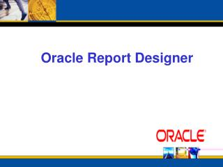 Oracle Report Designer