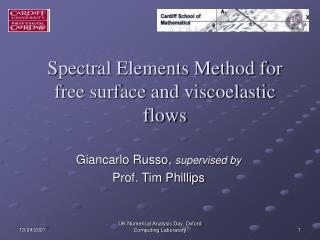 Spectral Elements Method for free surface and viscoelastic flows