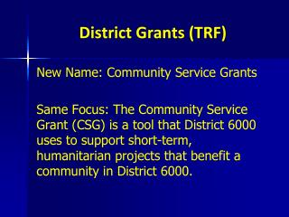 District Grants (TRF)