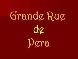 Grande Rue  de Pera