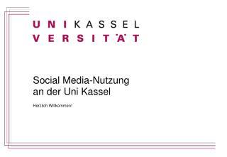 Social Media-Nutzung  an der Uni Kassel