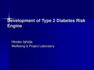 Development of Type 2 Diabetes Risk Engine