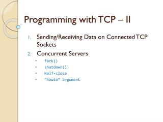 Programming with  TCP � II