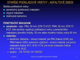 STAR IE PODKLADOV  VRSTVY - ASFALTOV  ZMESI