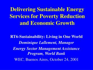 Delivering Sustainable Energy Services for Poverty Reduction and Economic Growth