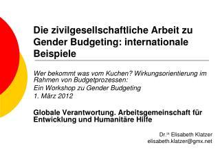 Die zivilgesellschaftliche Arbeit zu Gender Budgeting: internationale Beispiele