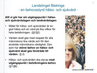 Landstinget Blekinge  - en behovsstyrd hälso- och sjukvård -