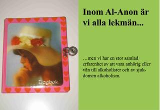 Inom Al-Anon är vi alla lekmän...