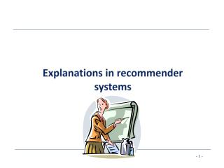 Explanations in recommender systems