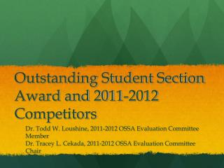 Outstanding Student Section Award and 2011-2012 Competitors