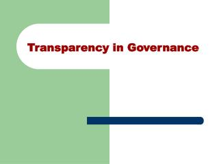 Transparency in Governance