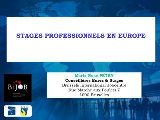 STAGES PROFESSIONNELS EN EUROPE