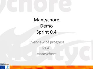 Mantychore Demo Sprint 0.4