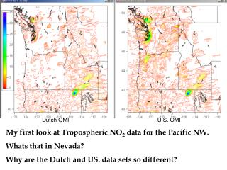 My first look at Tropospheric NO 2  data for the Pacific NW.  Whats that in Nevada?