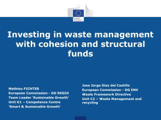 Investing in waste management with cohesion and structural funds