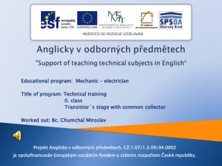 Educational  program:   Mechanic  -  electrician Title of  program:  Technical training II.  class