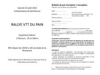 Samedi 23 Août 2014 St Barthelemy de Séchilienne  RALLYE VTT DU PAIN  Quatrième Edition