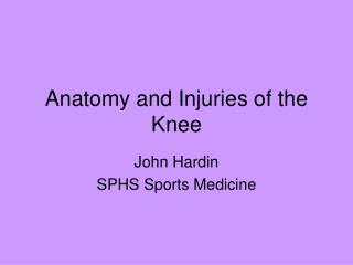 Anatomy and Injuries of the Knee