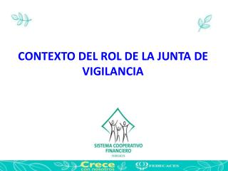 CONTEXTO DEL ROL DE LA JUNTA DE VIGILANCIA