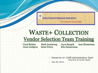 Waste+  Collection Vendor Selection Team Training