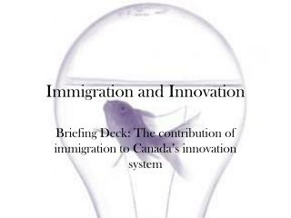 Immigration and Innovation