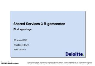 Shared Services 3 R-gemeenten Eindrapportage