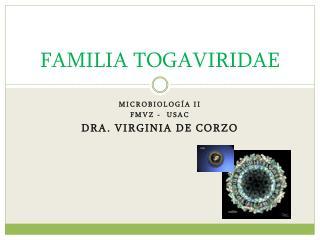 FAMILIA TOGAVIRIDAE