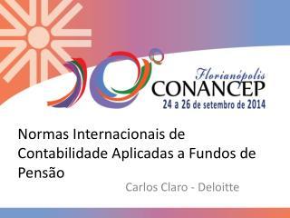 Normas Internacionais de Contabilidade Aplicadas a Fundos de Pensão