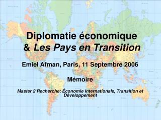 Diplomatie économique  &  Les Pays en Transition