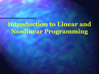 Introduction to Linear and Nonlinear Programming