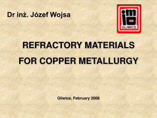REFRACTORY MATERIALS  FOR COPPER METALLURGY