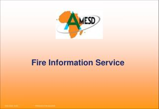 Fire Information Service