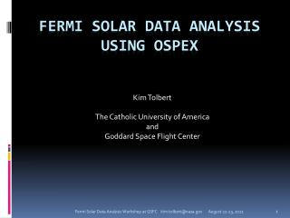 Fermi  SOLAR Data  Analysis Using OSPEX