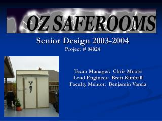 Senior Design 2003-2004 Project  04024