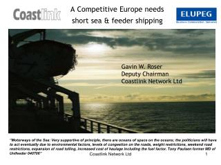 A Competitive Europe needs                short sea & feeder shipping