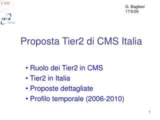 Proposta Tier2 di CMS Italia
